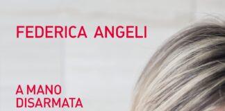 Federica Angeli A mano disarmata