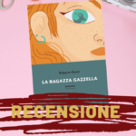 La ragazza gazzella di Roberto Gessi